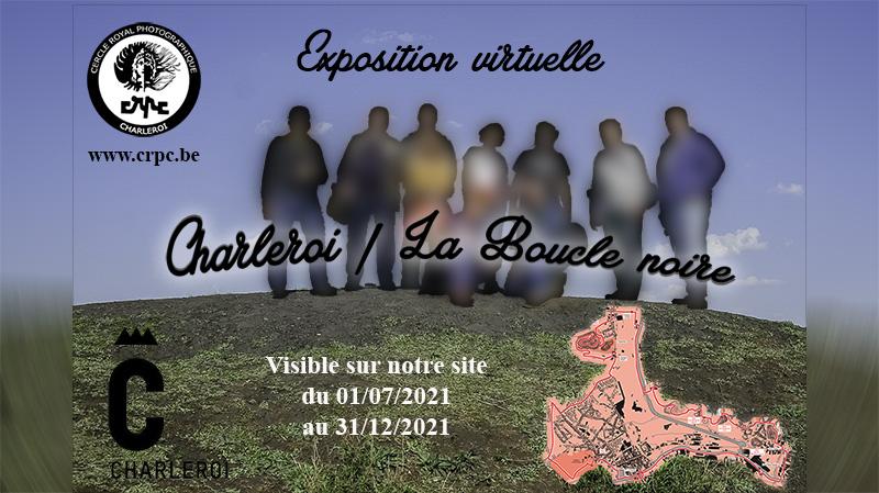 """Exposition Charleroi """"La Boucle Noire"""" Visible à  partir du 01/07/2021"""